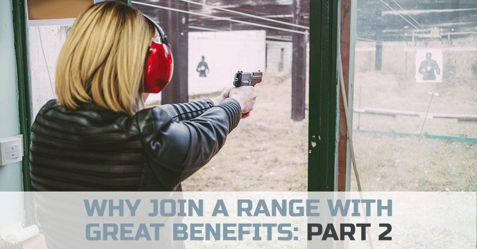 Why Join a Range with Great Benefits: Part 2